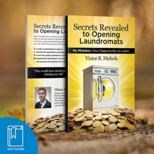 Soft Cover Book – Secrets Revealed to Opening Laundromats